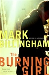 Billingham, Mark - Burning Girl, The (Signed First Edition)