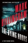 Billingham, Mark - Dying Hours, The (Signed First Edition)