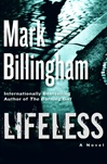 Billingham, Mark - Lifeless (Signed First Edition)