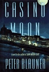 Blauner, Peter - Casino Moon (Signed First Edition)