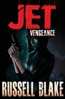 JET III: Vengeance | Blake, Russell | Signed First Edition Trade Paper Book