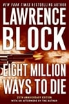 Eight Million Ways to Die | Block, Lawrence | Signed First Edition Book