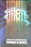 Block, Thomas H. / Orbit / Signed First Edition Book
