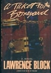 Block, Lawrence - Ticket to the Boneyard, A (Signed First Edition)