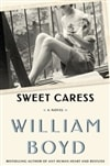 Boyd, William / Sweet Caress / Signed First Edition Book