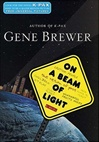 On a Beam of Light | Brewer, Gene | First Edition Book