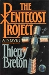 Pentecost Project, The | Breton, Thierry | First Edition Book