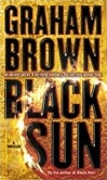 Black Sun | Brown, Graham | Signed 1st Edition Mass Market Paperback Book