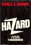 Browne, Gerald A. / Hazard / First Edition Book