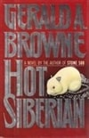 Browne, Gerald A. / Hot Siberian / Signed First Edition Book