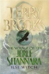 Voyage of the Jerle Shannara 1: Ilse Witch | Brooks, Terry | Signed First Edition Book