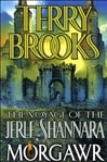 Voyage of Jerle Shannara 3: Morgawr | Brooks, Terry | Signed Book