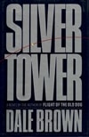 Brown, Dale | Silver Tower | Signed First Edition Book