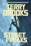 Street Freaks | Brooks, Terry | Signed First Edition Copy