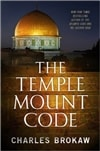 Temple Mount Code, The | Brokaw, Charles | First Edition Book