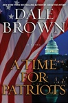 Brown, Dale - Time for Patriots, A (Signed First Edition)