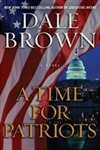 Brown, Dale | Time for Patriots, A | Signed First Edition Book