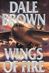Brown, Dale - Wings of Fire (Signed First Edition)