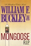 Mongoose R.I.P. | Buckley, William F. JR. | First Edition Book