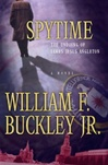 Spytime | Buckley, William F. JR. | First Edition Book
