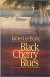 Burke, James Lee - Black Cherry Blues (Signed First Edition)