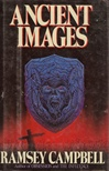 Ancient Images | Campbell, Ramsey | Signed First Edition Book