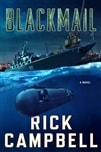 Campbell, Rick | Blackmail | Signed First Edition Book