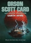 Card, Orson Scott & Johnston, Aaron - Earth Afire (Signed First Edition)