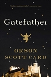 Card, Orson Scott | Gatefather | Signed First Edition Book