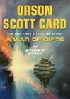 Card, Orson Scott - War of Gifts, A (Signed First Edition)