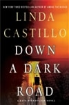 Castillo, Linda | Down a Dark Road | Signed First Edition Book