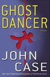 Signed Edition of Ghost Dancer by John Case