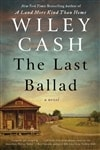 Cash, Wiley | Last Ballad, The | Signed First Edition Book