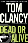Signed Tom Clancy Grant Blackwood Dead or Alive