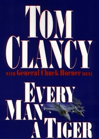 every man a tiger by tom clancy signed first edition book. Black Bedroom Furniture Sets. Home Design Ideas