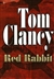 Clancy, Tom - Red Rabbit (Signed First Edition)