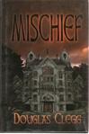 Mischief by Douglas Clegg