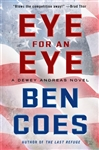 Coes, Ben - Eye for an Eye (Signed First Edition)