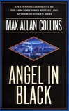Collins, Max Allan - Angel in Black (Signed First Edition)