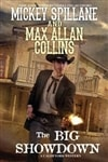 Collins, Max Allan & Spillane, Mickey | Big Showdown, The | Signed First Edition Book