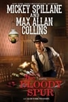 Collins, Max Allan & Spillane, Mickey | Bloody Spur, The | Signed First Edition Book