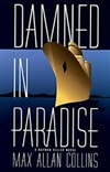 Collins, Max Allan | Damned in Paradise | Signed First Edition Book