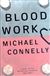 Connelly, Michael - Blood Work (Signed First Edition)