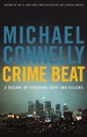 Connelly, Michael - Crime Beat (Signed First Edition)