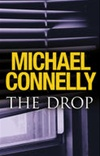 Connelly, Michael - Drop, The (Signed First Edition UK)