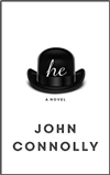 Connolly, John | he: A Novel | Signed First Edition UK Book