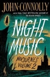 Connolly, John | Night Music: Nocturnes Volume 2 | Signed First Edition Trade Paper Book