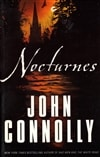 Connolly, John / Nocturnes / Signed First Edition Trade Paper Book