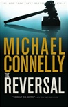 Connelly, Michael - Reversal, The (Signed First Edition)