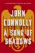Song of Shadows, A | Connolly, John | Signed First Edition Book